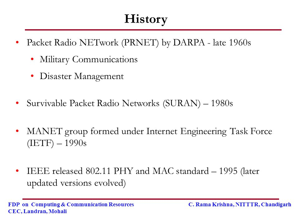History Packet Radio NETwork (PRNET) by DARPA - late 1960s