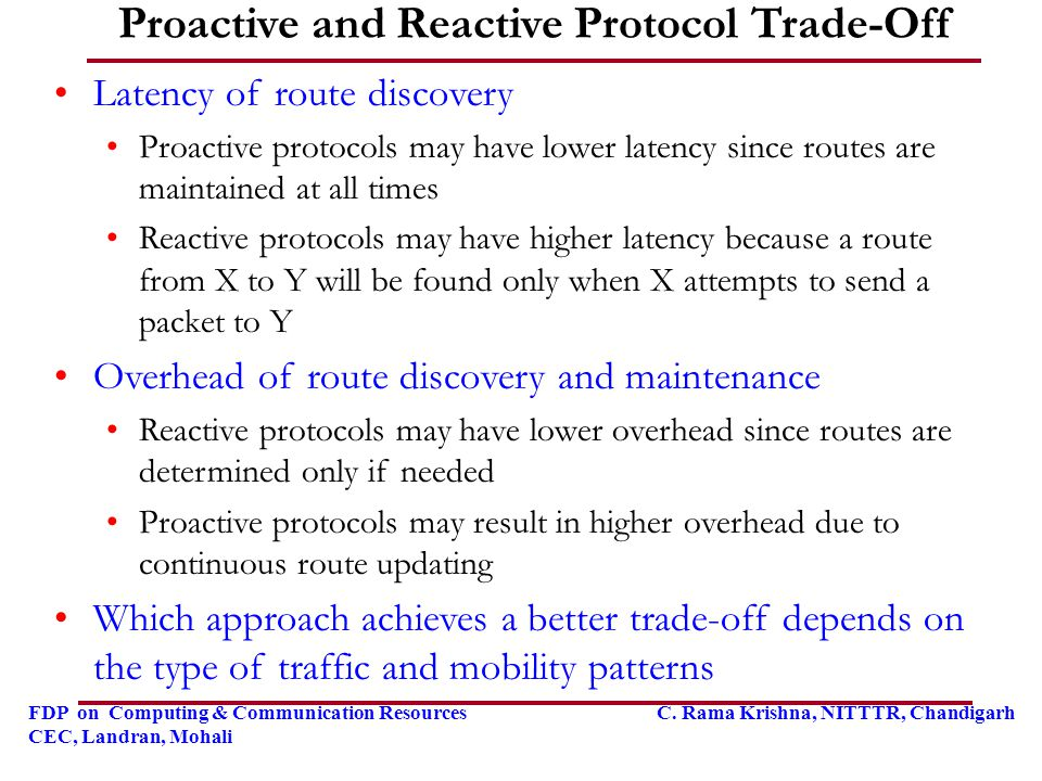 Proactive and Reactive Protocol Trade-Off