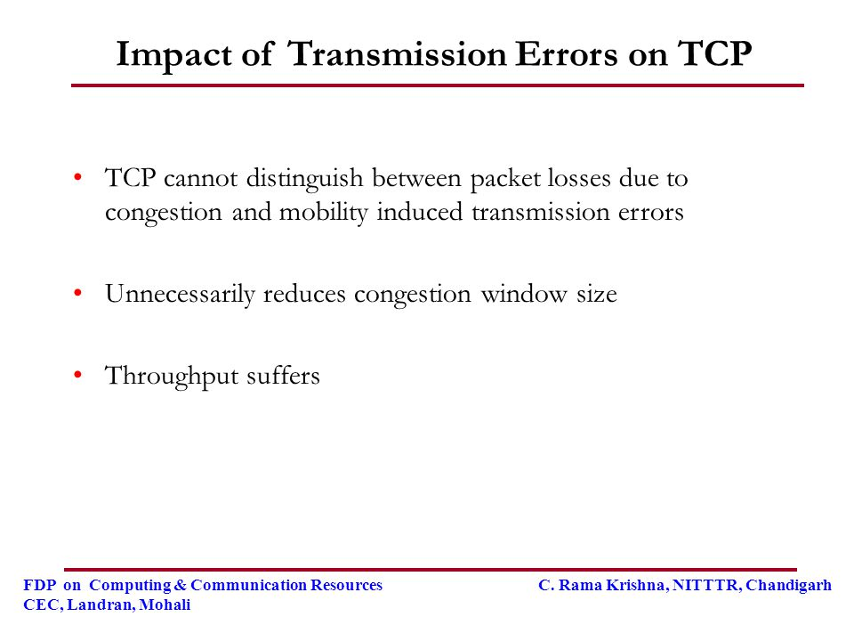 Impact of Transmission Errors on TCP