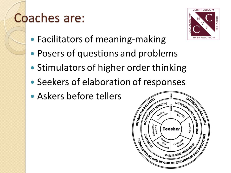 Coaches are: Facilitators of meaning-making