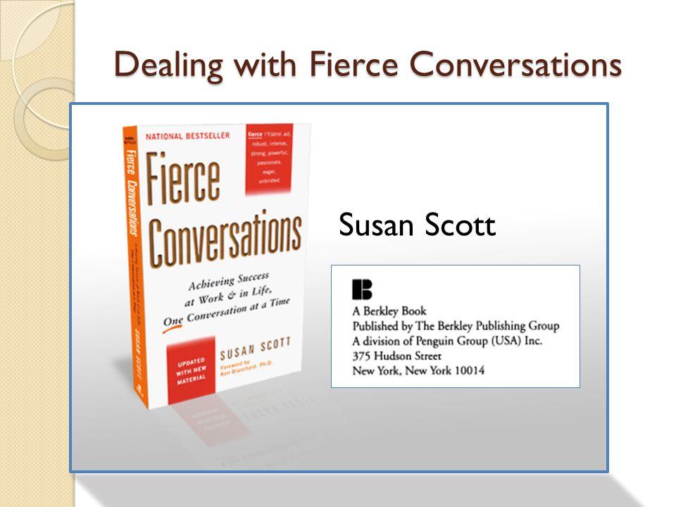 Dealing with Fierce Conversations