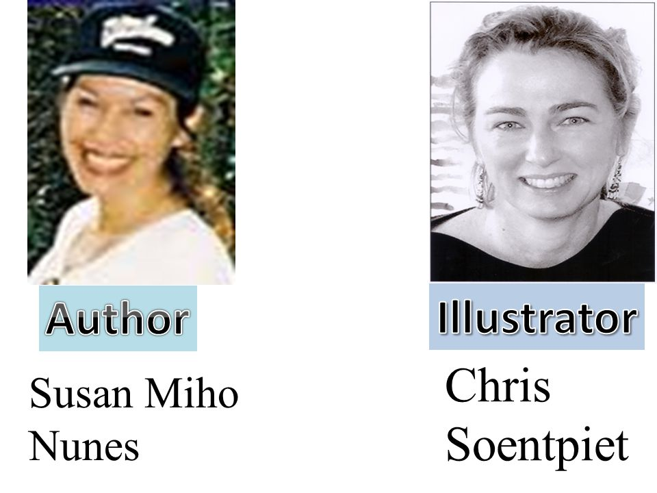 Author Illustrator Chris Soentpiet Susan Miho Nunes