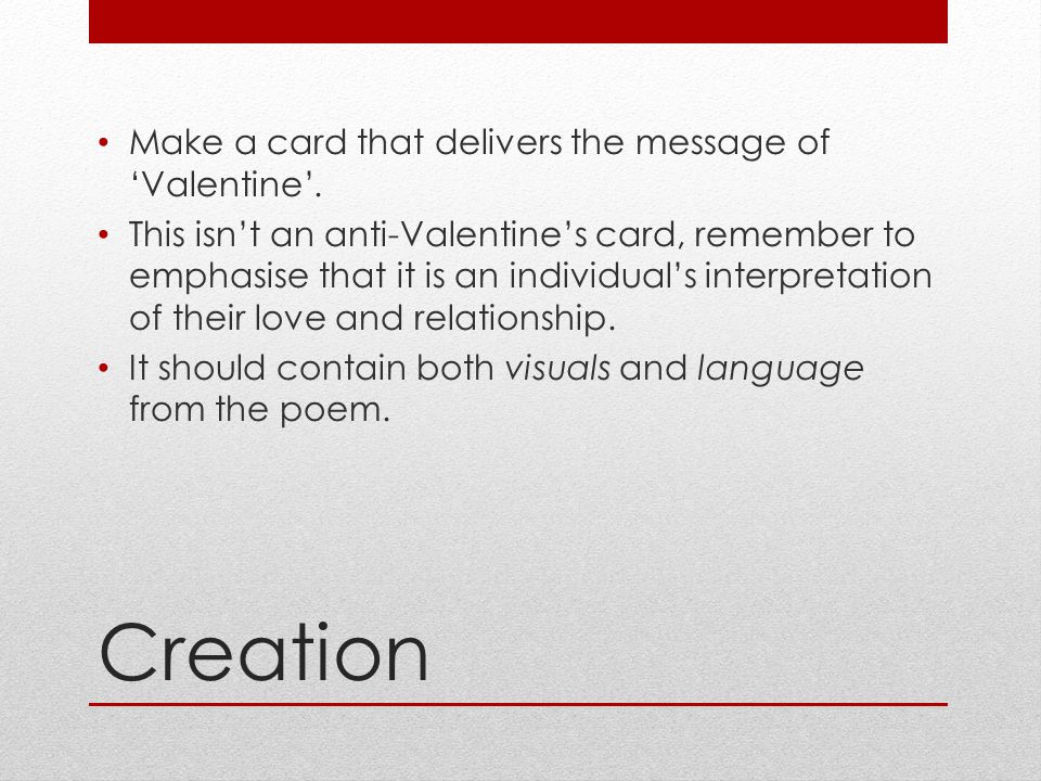 Creation Make a card that delivers the message of 'Valentine'.