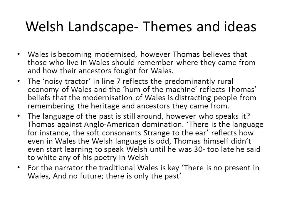 Welsh Landscape- Themes and ideas