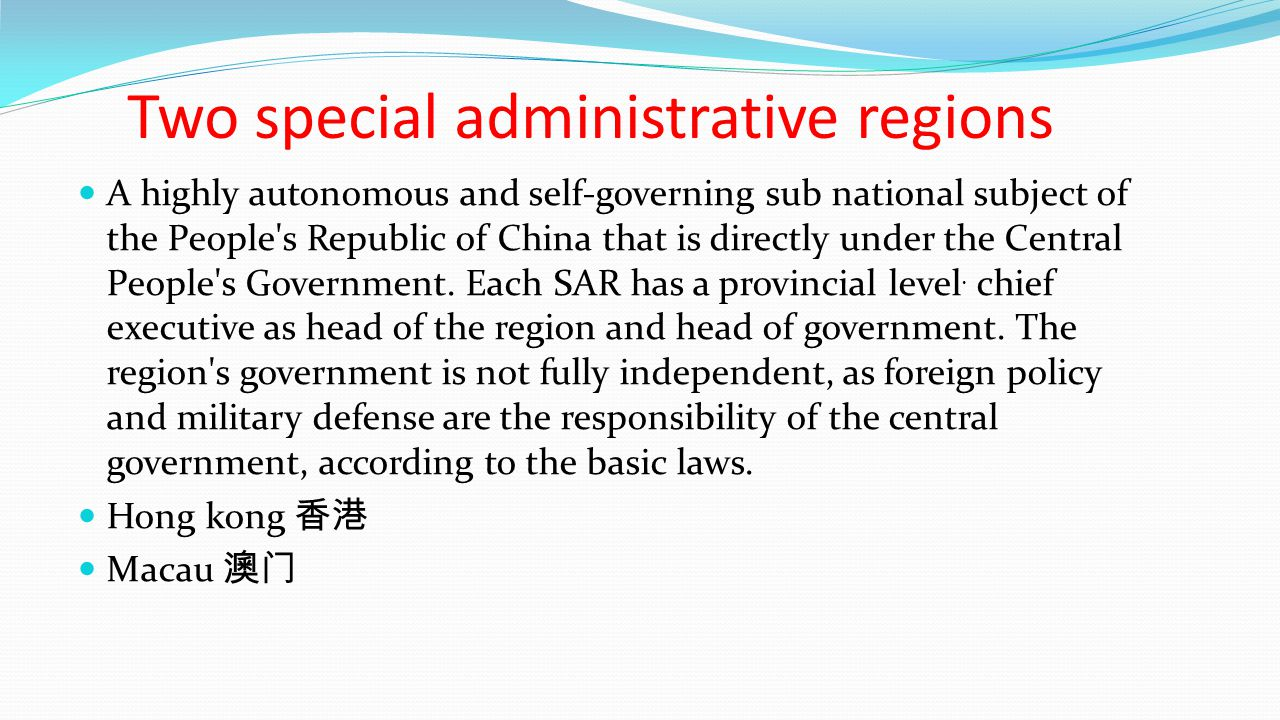 Two special administrative regions