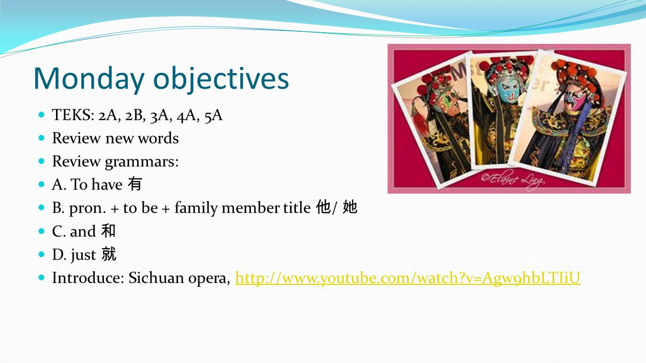 Monday objectives TEKS: 2A, 2B, 3A, 4A, 5A Review new words