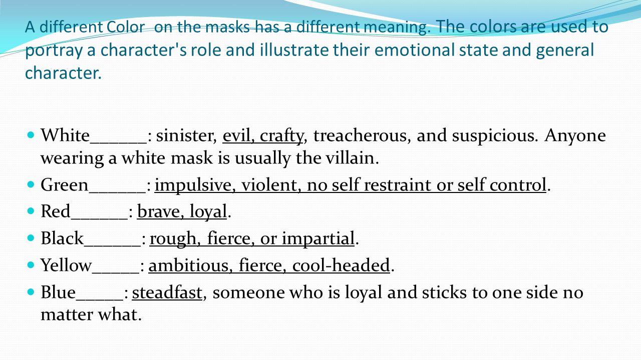 Green______: impulsive, violent, no self restraint or self control.