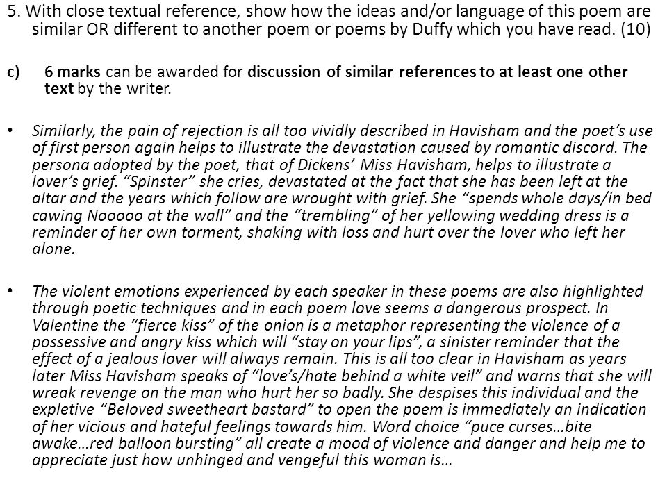 5. With close textual reference, show how the ideas and/or language of this poem are similar OR different to another poem or poems by Duffy which you have read. (10)