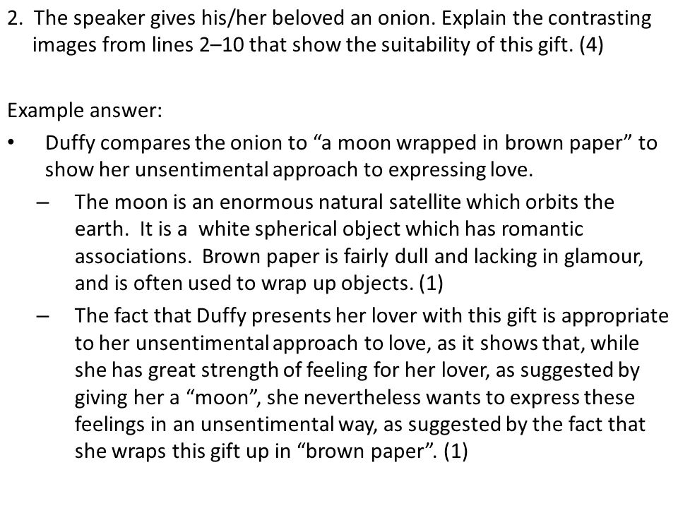 2. The speaker gives his/her beloved an onion