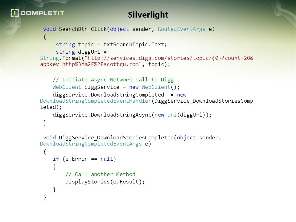Silverlight void SearchBtn_Click(object sender, RoutedEventArgs e) {