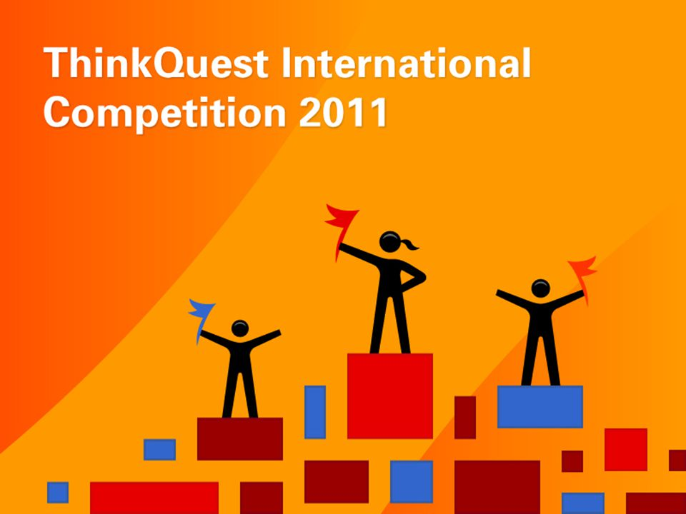 Like I mentioned earlier, the Oracle Education Foundation hosts the ThinkQuest International Competition, which is