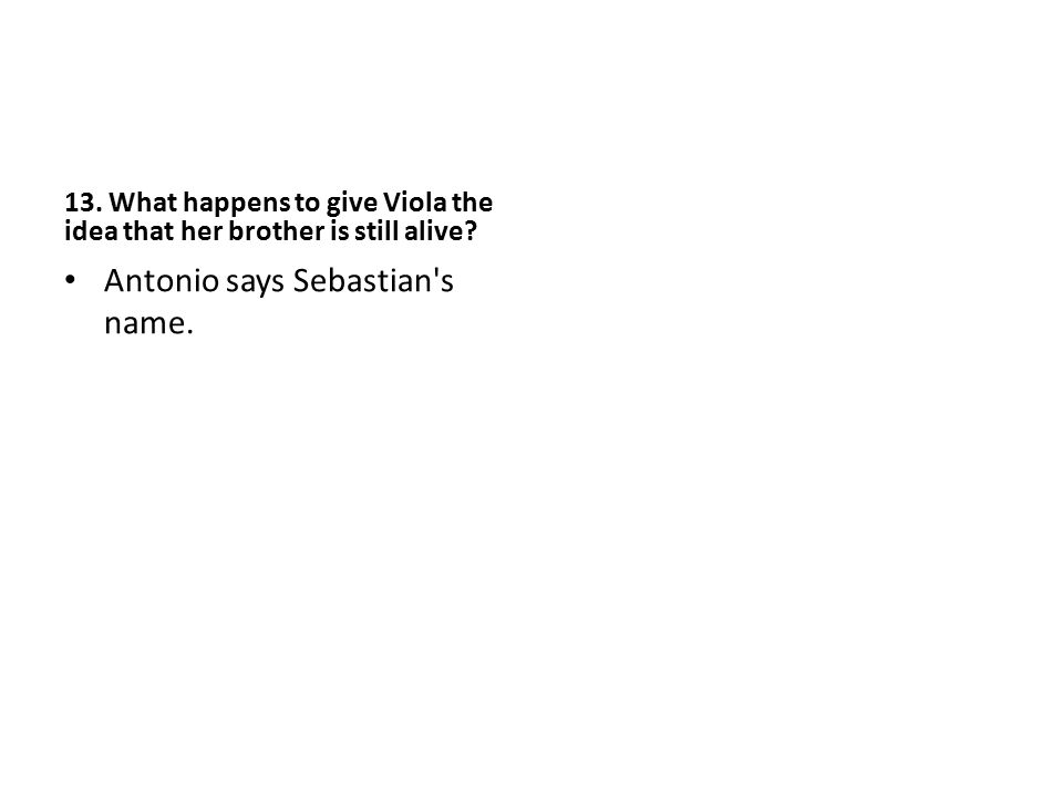 Antonio says Sebastian s name.