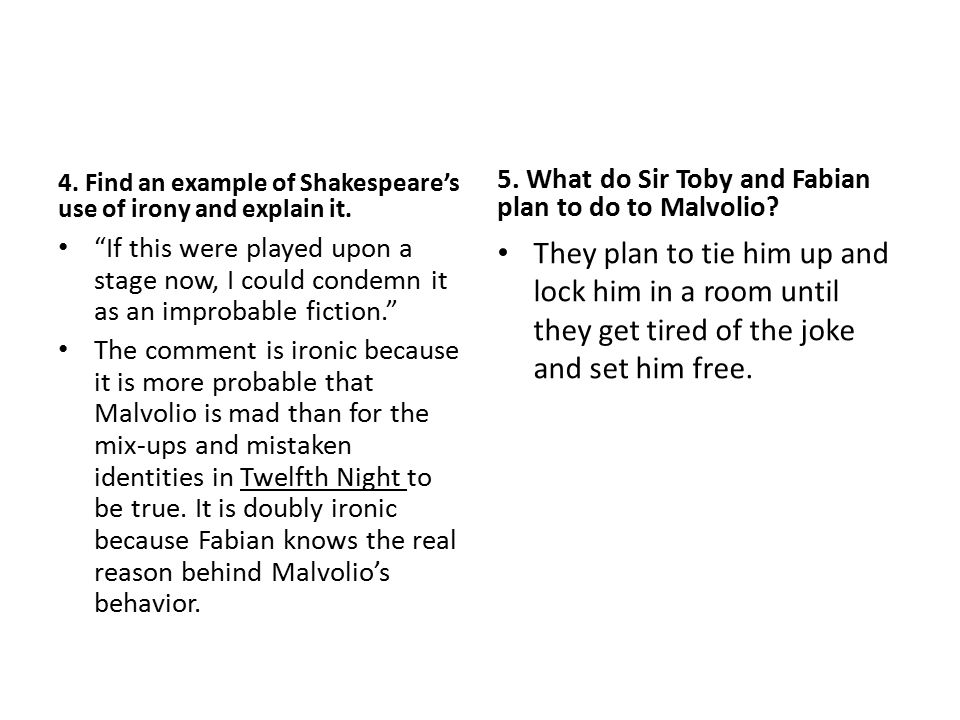 4. Find an example of Shakespeare's use of irony and explain it.