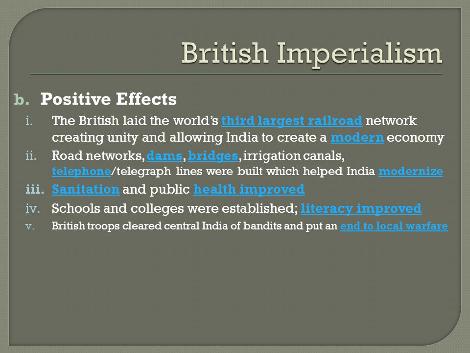 British Imperialism Positive Effects