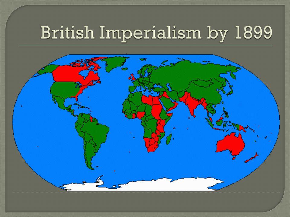 British Imperialism by 1899