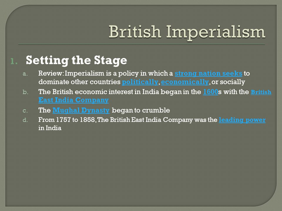 British Imperialism Setting the Stage