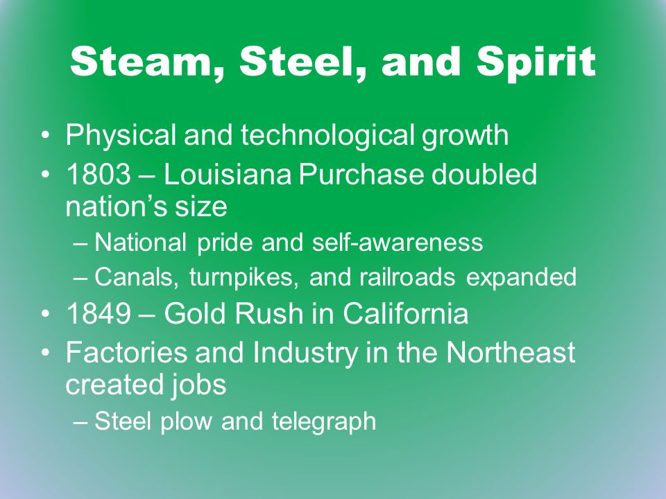 Steam, Steel, and Spirit Physical and technological growth