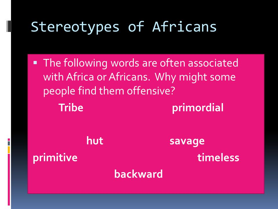 Stereotypes of Africans