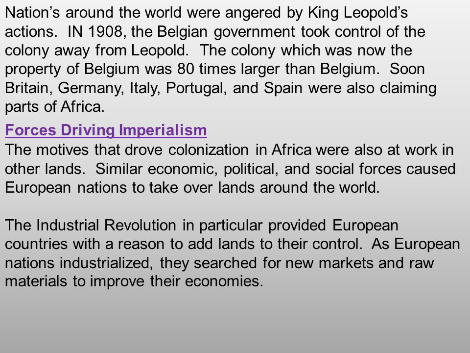 Nation's around the world were angered by King Leopold's actions