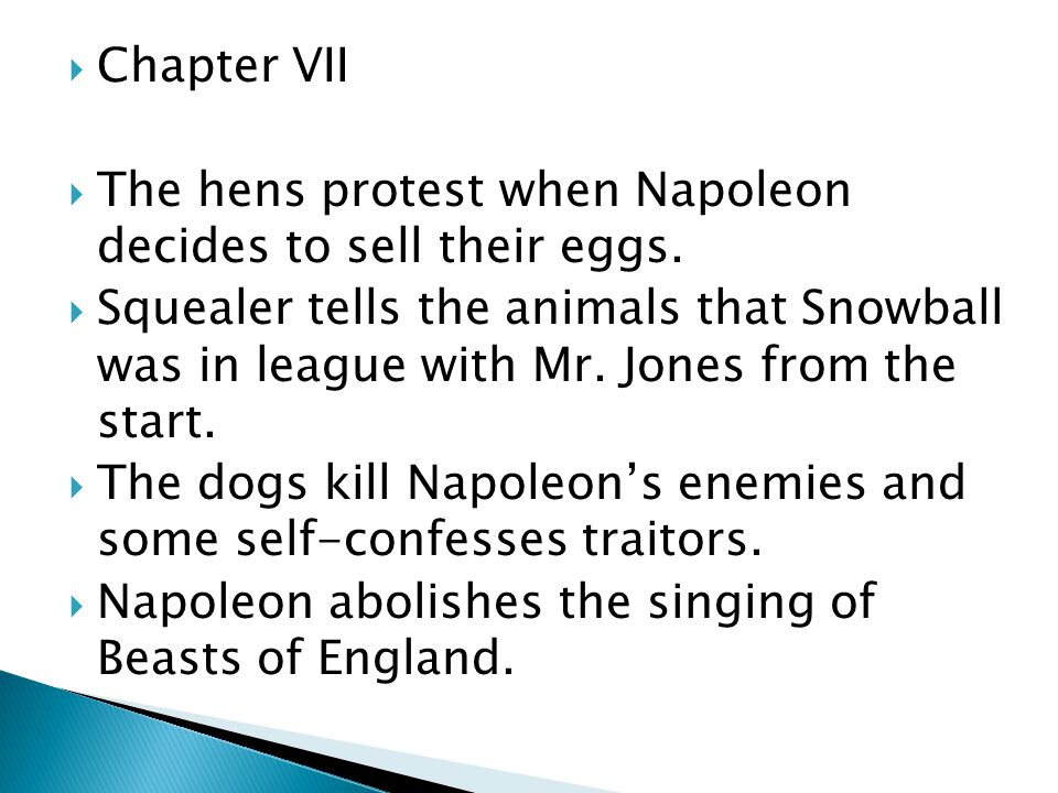 Chapter VII The hens protest when Napoleon decides to sell their eggs.