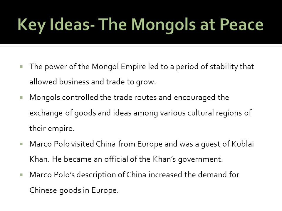 Key Ideas- The Mongols at Peace