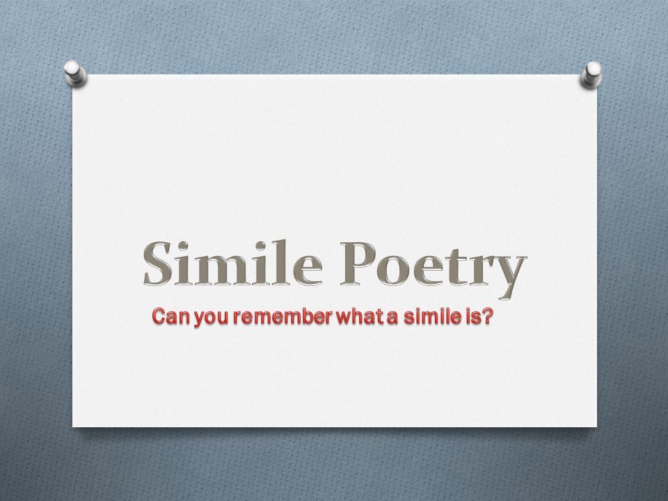 Can you remember what a simile is