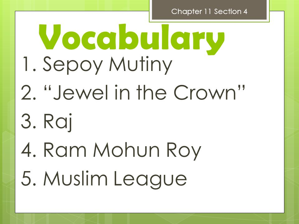 Chapter 11 Section 4 Vocabulary. 1. Sepoy Mutiny 2.