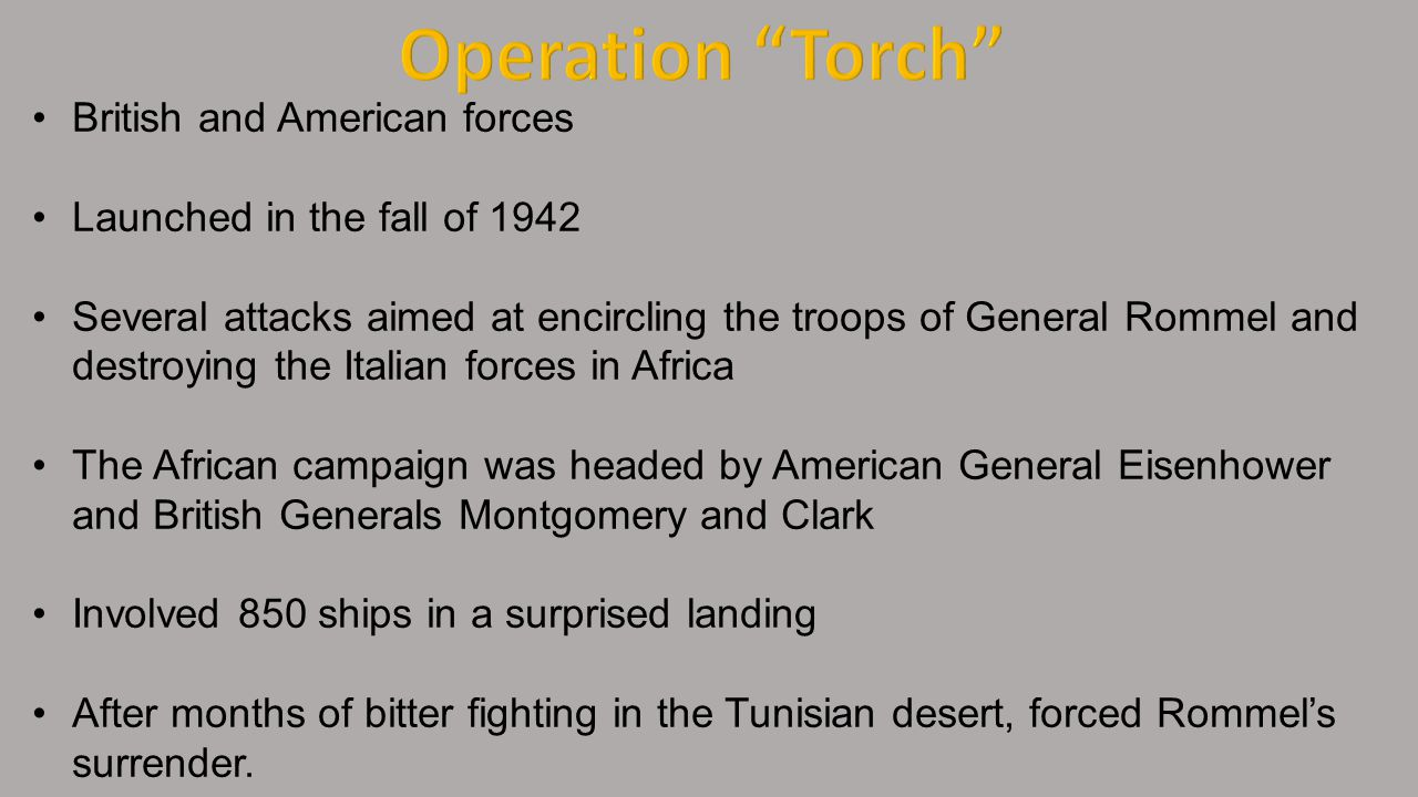 Operation Torch British and American forces
