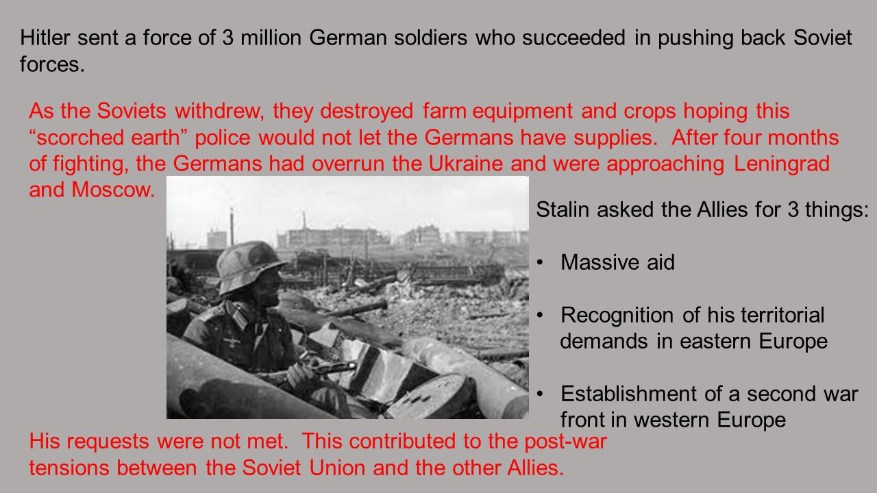 Hitler sent a force of 3 million German soldiers who succeeded in pushing back Soviet forces.