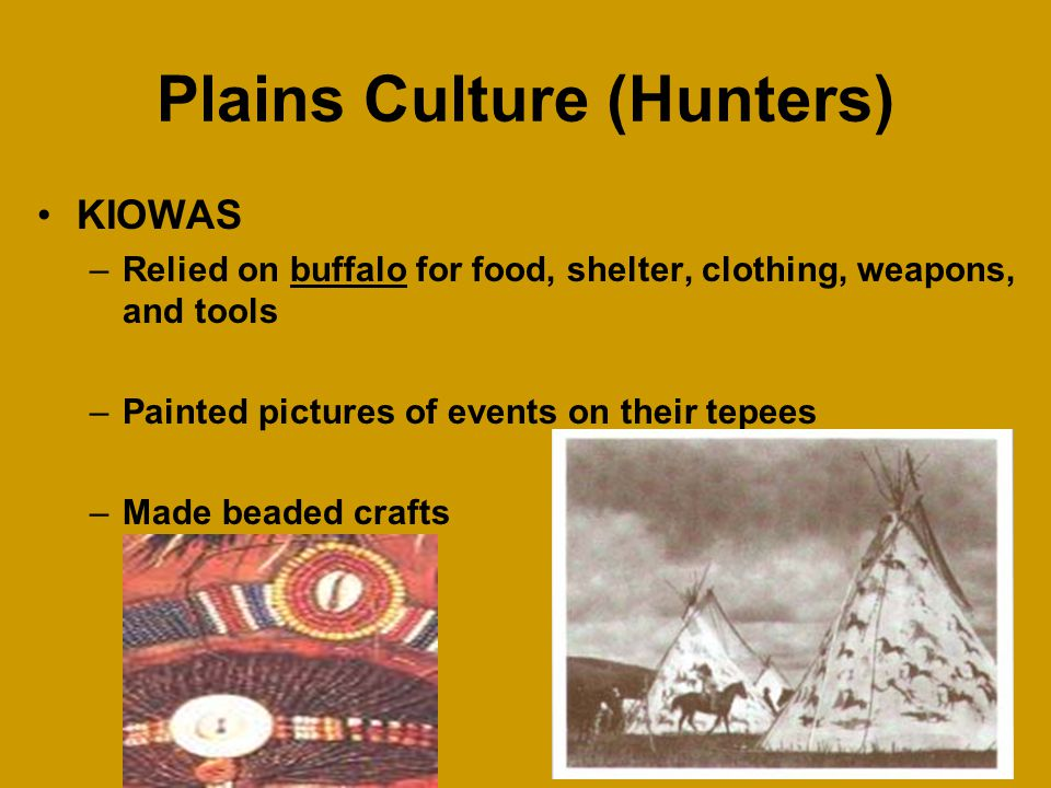 Plains Culture (Hunters)