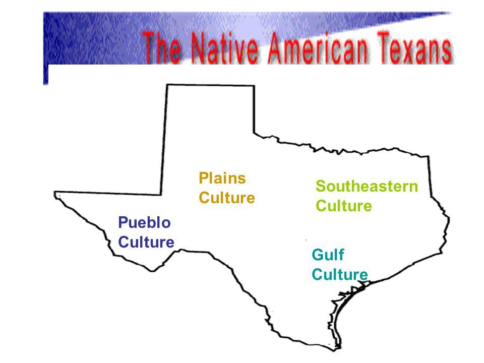 Plains Culture Southeastern Culture Pueblo Culture Gulf Culture