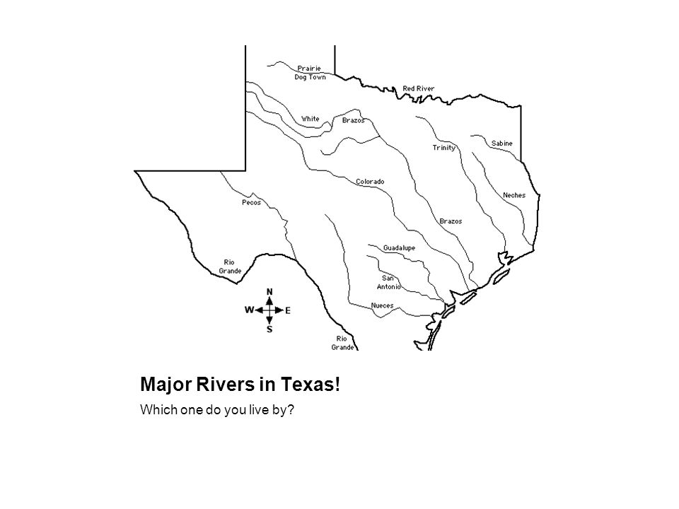Major Rivers in Texas! Which one do you live by