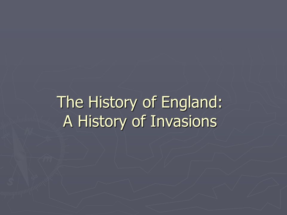 The History of England: A History of Invasions