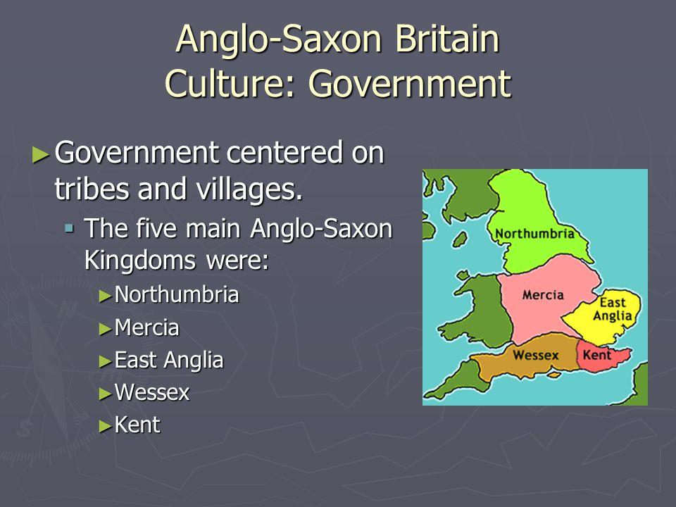 Anglo-Saxon Britain Culture: Government