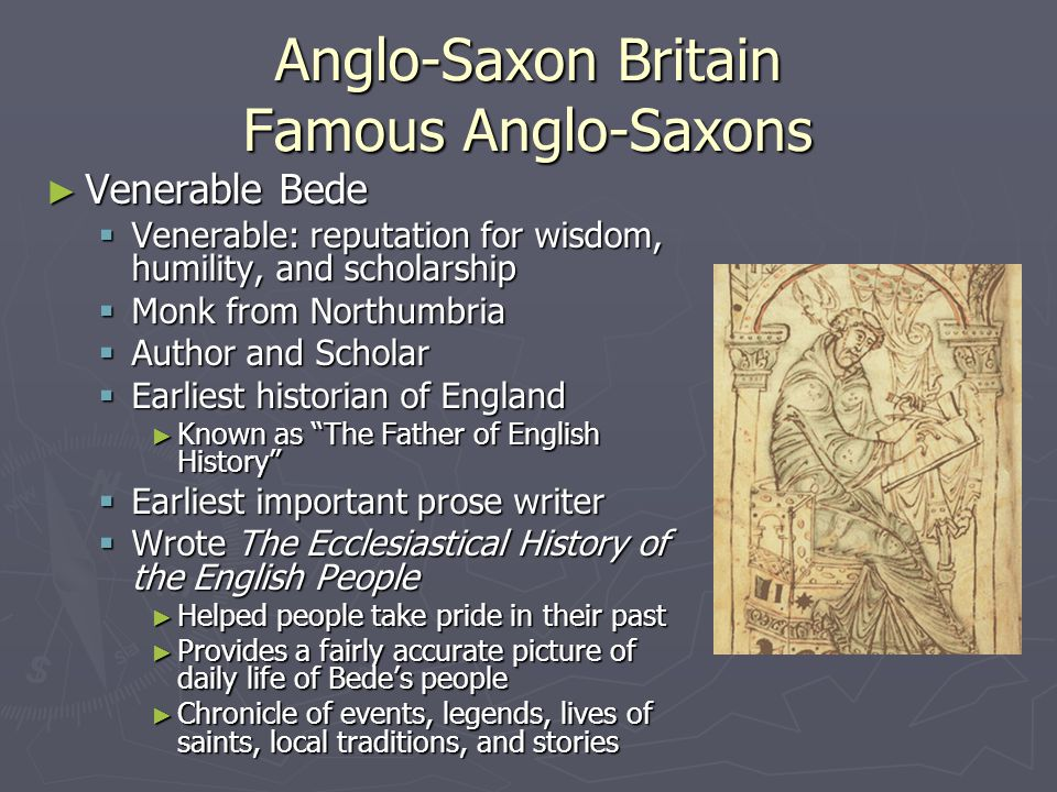 Anglo-Saxon Britain Famous Anglo-Saxons