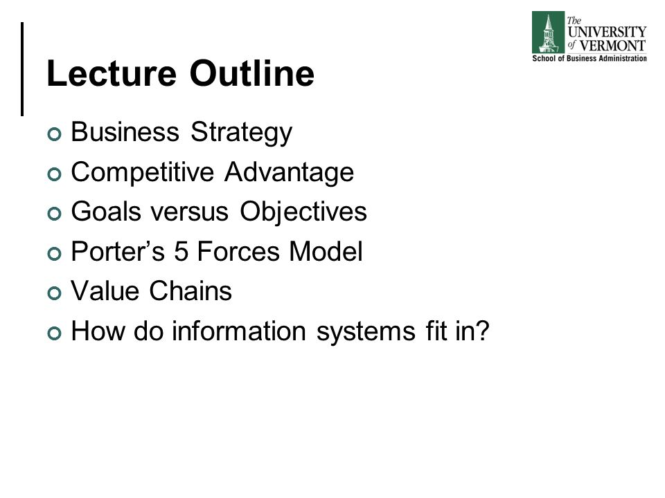 Lecture Outline Business Strategy Competitive Advantage
