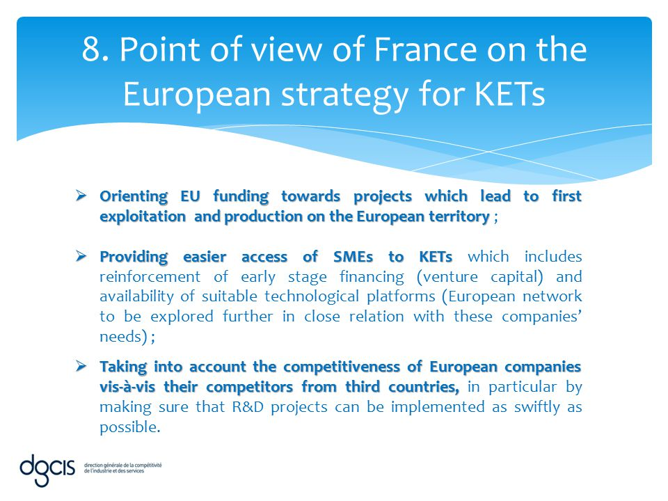 8. Point of view of France on the European strategy for KETs