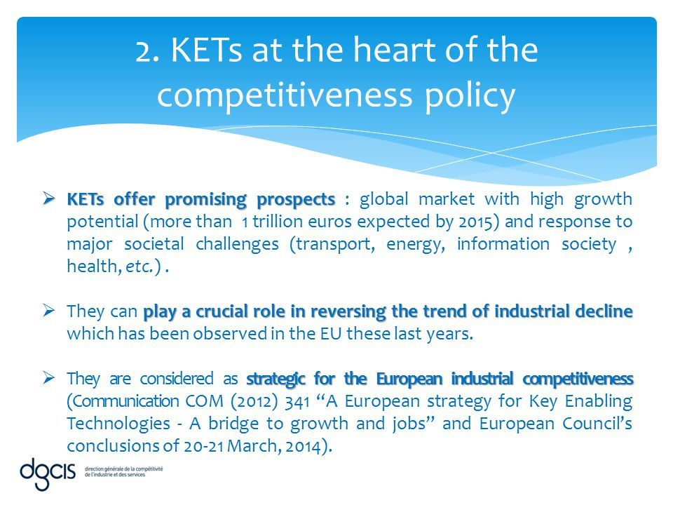 2. KETs at the heart of the competitiveness policy