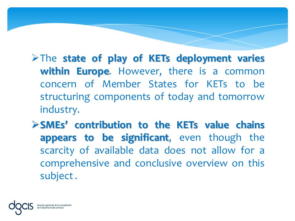 The state of play of KETs deployment varies within Europe