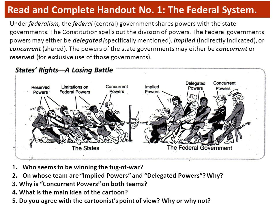 Read and Complete Handout No. 1: The Federal System.