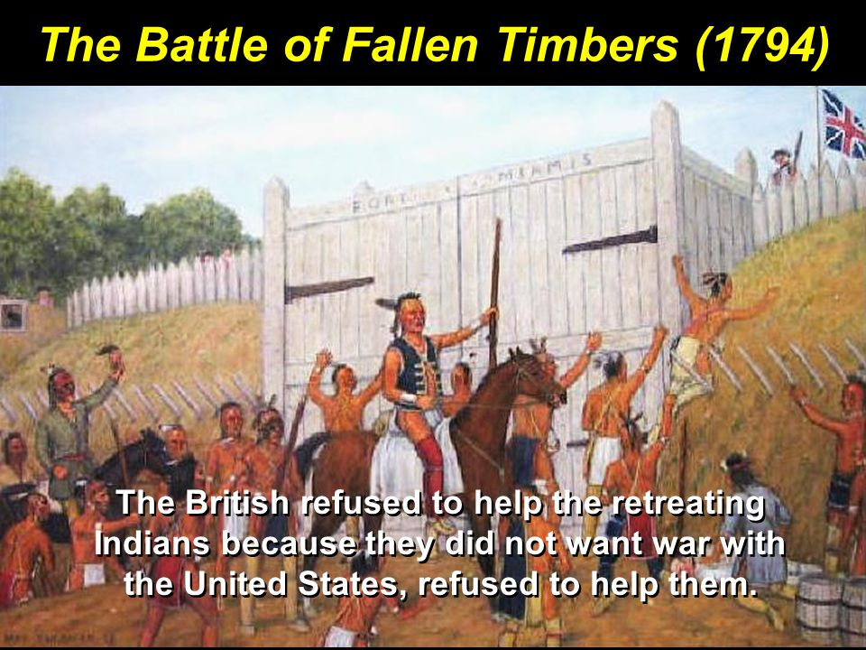 The Battle of Fallen Timbers (1794)