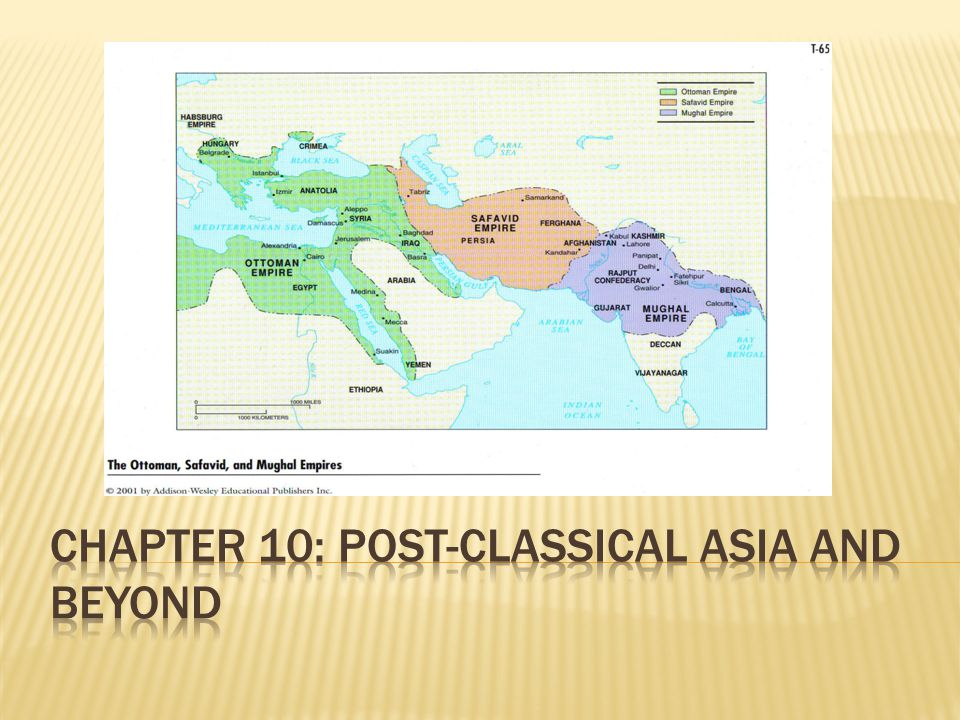 Chapter 10: Post-Classical Asia and Beyond