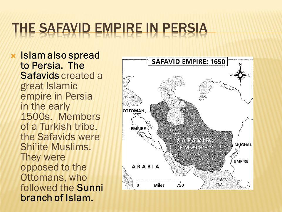 The Safavid Empire in Persia