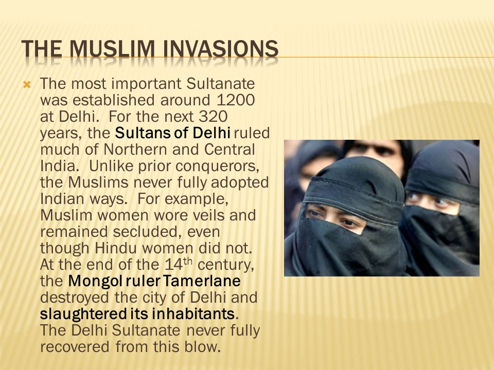 The Muslim Invasions