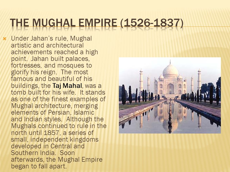The Mughal Empire (1526-1837)