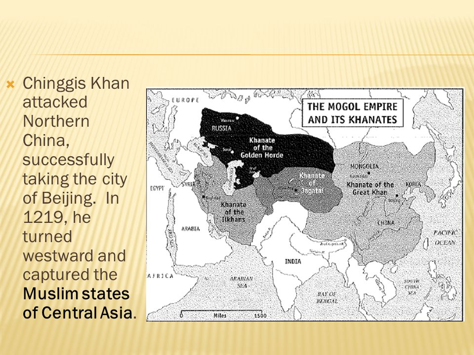 Chinggis Khan attacked Northern China, successfully taking the city of Beijing.