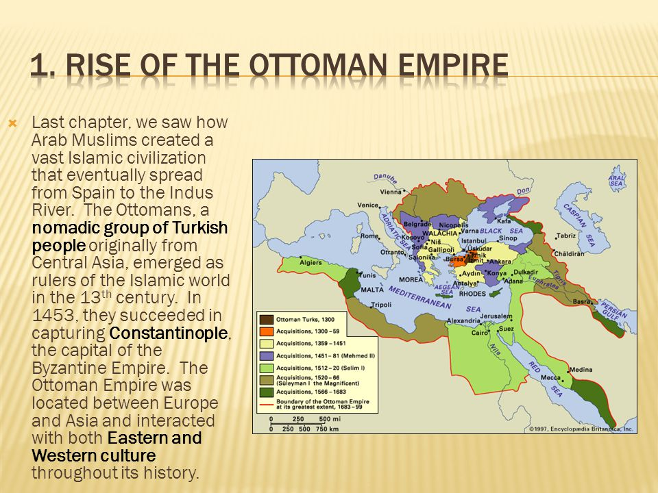 1. Rise of the Ottoman Empire
