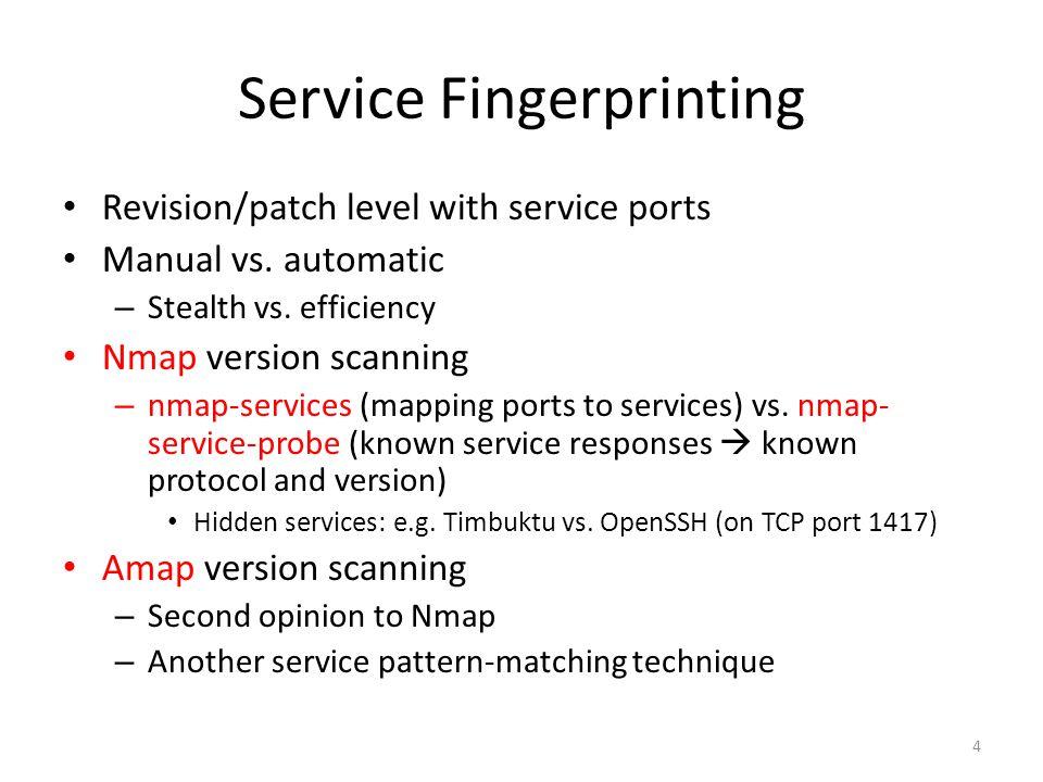 Service Fingerprinting