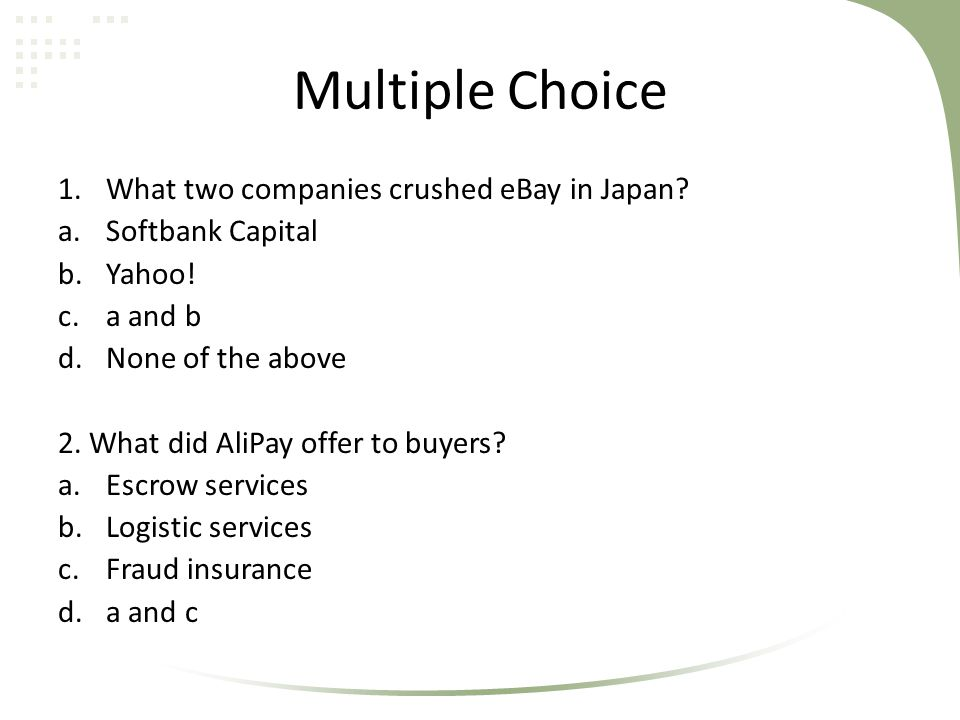Multiple Choice What two companies crushed eBay in Japan