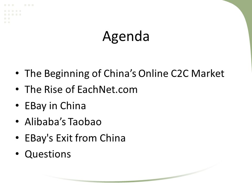 Agenda The Beginning of China's Online C2C Market